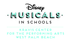 Disney Musicals in School. Kravis Center for the Performings Arts, West Palm Beach