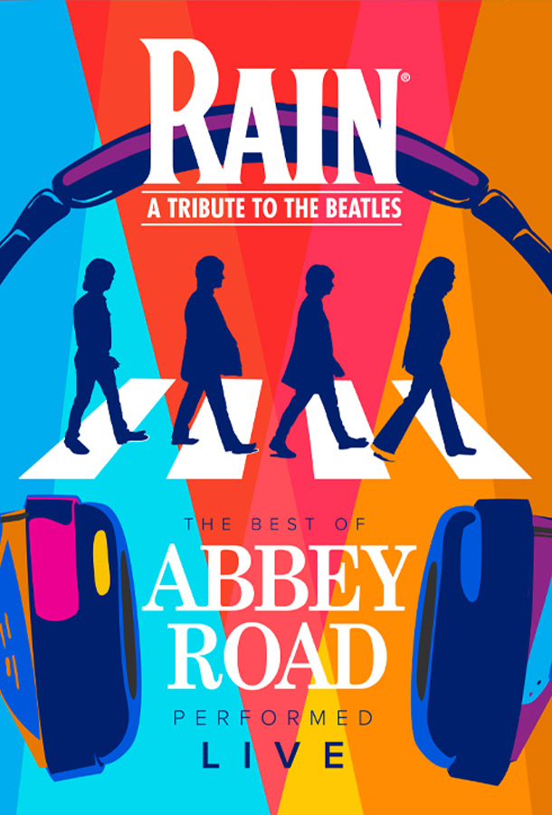 Rain - A Tribute to the Beatles. The Best of Abbey Road performed live.