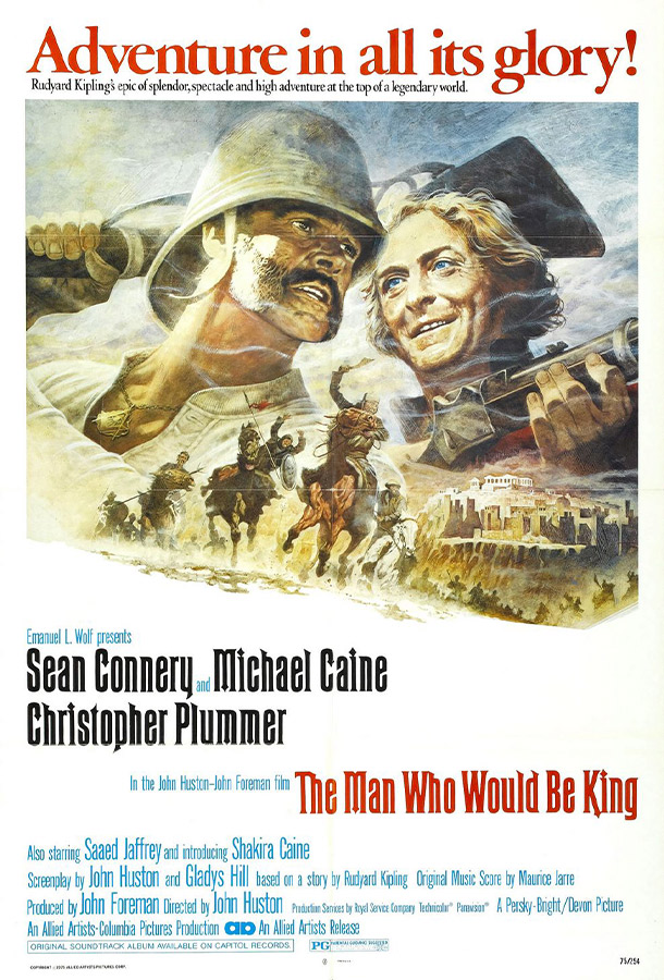 The Man Who Would Be King Movie poster. A battle scene on top. Adventure in all its glory! featuring Sean Connery and Michael Caine and Christopher Plummer