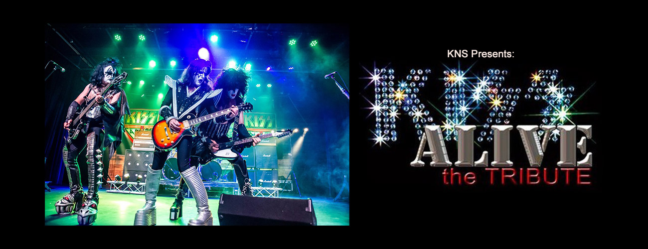 KNS Presents<br> KISS ALIVE: The Tribute – Happy Halloween