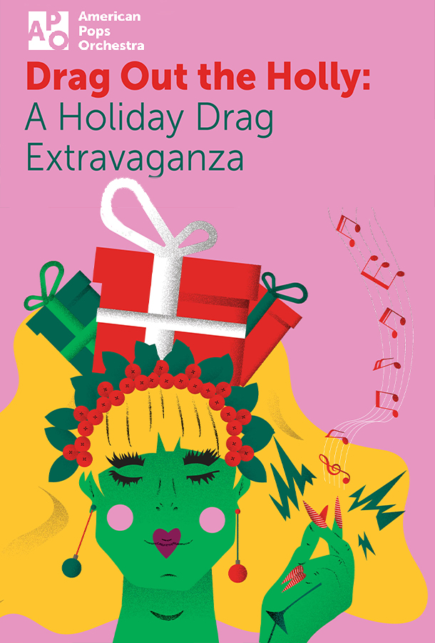 Drag Out the Holly:  A Holiday Drag Extravaganza