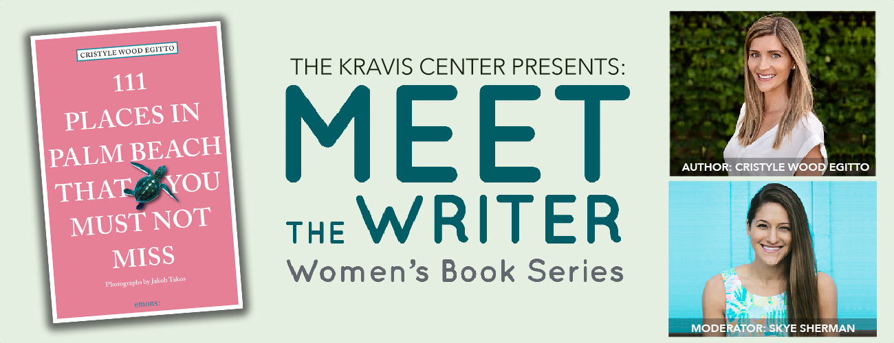 Meet the Writer – Women's Book Series Cristyle Wood Egitto – 111 Places in Palm Beach that You Must Not Miss