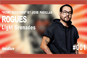 Home Sessions by Jose Pasillas Rogues Live Grenades Incubus. Man on cover in black hoodie with sleeves rolled up.