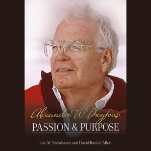 Passion & Purpose by Alexander W. Dreyfoos Jr.