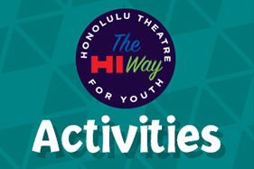 Honolulu Theatre for Youth Activities