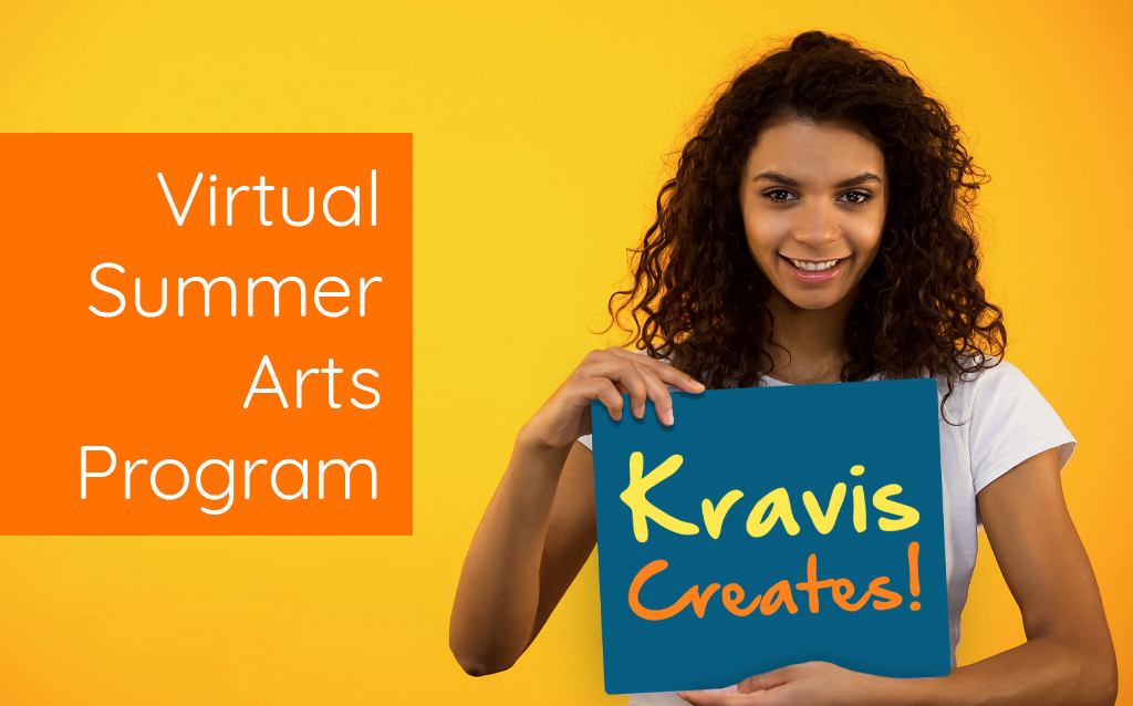 Virtual Summer Arts Program. Kravis Creates! girl holding sign smiling