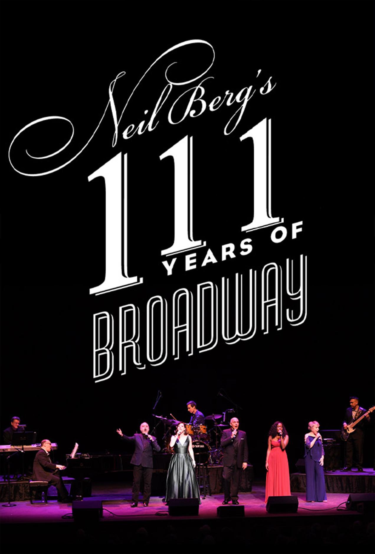 Neil Berg's 111 Years of Broadway