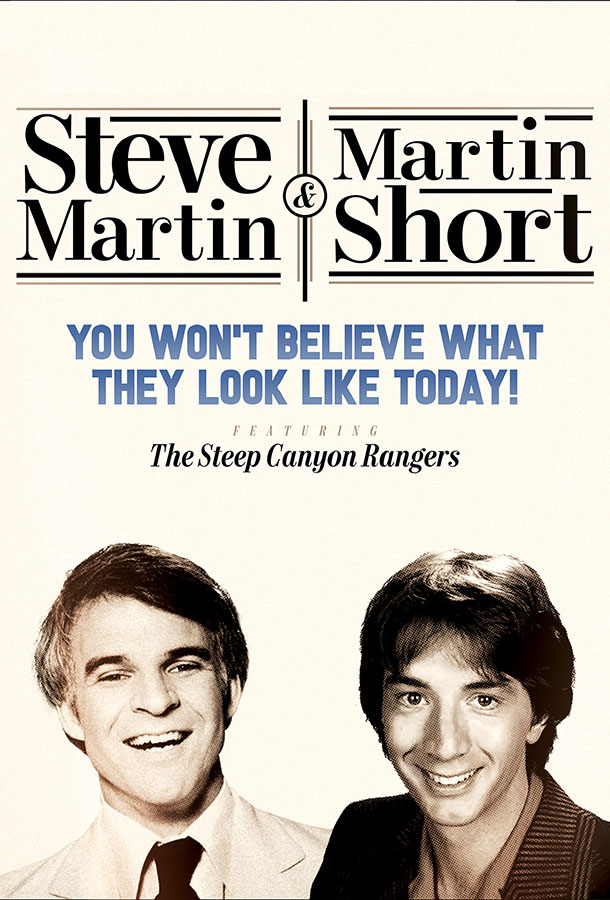 Steve Martin & Martin Short You Won't Believe What They Look...