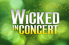 Wicked in Concert